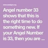 Angel number 33 shows that this is the right time to do something new. If your A...